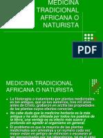 Medicina Tradicional Africana o Naturista