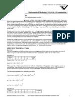 2008 Mathematical Methods (CAS) Exam Assessment Report Exam 1