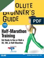 Absolute Beginners Guide to Half-marathon Training - Run or Walk 5k-10k-Half-marathon (Hedrick)