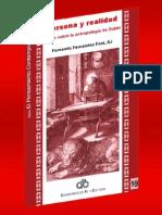 91786541 Persona y Realidad Antropologia de Zubiri Fernando Fernandez Font SJ