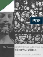 Historical Atlas of the Medieval World [Penguin Books] (2005)