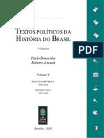 Textos Políticos da História do Brasil - Vol. 5 - Segunda República (1934-1945) - Estado Novo (1937-1945)