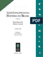 Textos Políticos da História do Brasil - Vol. 7 - República - Terceira República, 2. Parte (1956-1964)