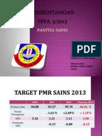 Pembentangan PPPA 2013SAINS.pptx
