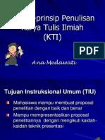 Prinsip-Prinsip Penulisan Karya Tulis Ilmiah (KTI)