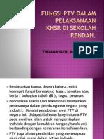 Fungsi PTV Dalam Pelaksanaan KHSR Sekolah Rendah