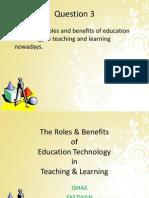 The Roles & Benefits Edu Tech