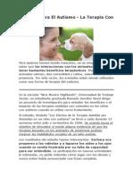 Los Beneficios de La Terapia Con Animales Para El Autismo