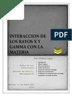 Interaccion de Los Rayos x y Gamma Con La Materia