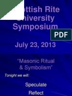 2013 07 23 Masonic Ritual Symbolism