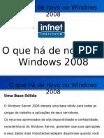 Windows 2008 - Visão Geral