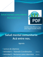 Salud Mental Comunitaria... Aca Entre Nos.