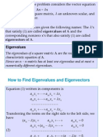 Two Examples on Eigenvector and Eigenvalue