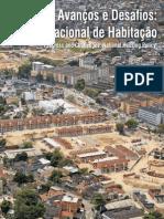 Avancos e Desafios - Politica Nacional de Habitacao. Ministerio das Cidades. 2010