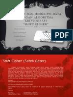 "Analisis Algoritma Enkripsi dan deskripsi data dengan algoritma Kriptografi ""shift cipher"""