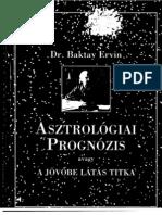 Dr. Baktay Ervin - Asztrológiai prognózis