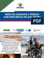 REDE DE CUIDADOS À PESSOA COM DEFICIÊNCIA NO SUS (RCPD)