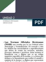 2da. Unidad Normas Oficiales Mexicanas (1)