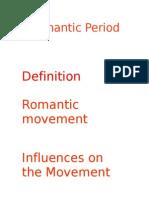 Romanticism Considerations