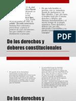 De Los Derechos y Deberes Cosntiutcionales CONST II