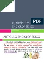 EL ARTÍCULO ENCICLOPÉDICO, EL VOCABULARIO TÉCNICO Y LA ORACIÓN PASIVA  7 BÁSICO  10 DE OCTUBRE 2013