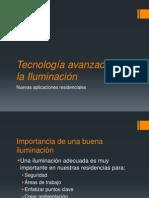 Tecnología avanzada de la Iluminación