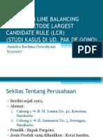Presentasi (PPT) Penerapan Line Balancing Dengan Metode Largest Candidate Rule  (LCR)