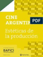 Cine Argentino Estéticas de La Producción