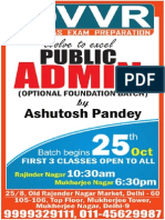 Public Administration Optional Foundation Batch Batch by Ashutosh Pandey Batch Begins on 25th October 2013 First Three Classes Open to All