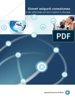 Eionet asigură conexiunea. Schimbul de informaţii privind mediul în Europa. Brochure No 1/2012. EEA (European Environment Agency), 2012-04-30 Reproducerea este autorizată, cu condiţia menţionării sursei, cu excepţia cazului în care se prevede altfel.