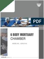 6 Body Mortuary Chamber