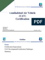 Uninhabited Air Vehicle (UAV) Certification