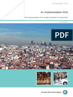 Air Implementation Pilot - Lessons learnt from the implementation of air quality legislation at urban level. EEA Report No 7/2013. EEA (European Environment Agency). Published