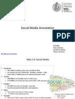 Social Media Annotation