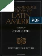 Cambridge History of Latin America 04, 1870-1930