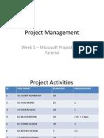 Week 5 MSProject Tutorial 2012-13
