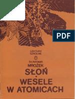 Sławomir Mrożek - Słoń, Wesele w Atomicach
