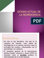 Estado Actual de La Neurociencia