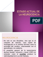 Estado Actual de La Neurociencia
