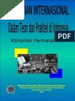 Perjanjian Internasional Dalam Teori Dan Praktek Di Indonesia - Kompilasi Permasalahan