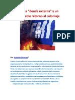 """La falsa """"deuda externa"""" y un intolerable retorno al coloniaje- Por  Antonio Lloveras"""