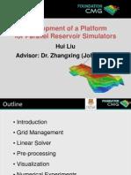 Development of a Platform for Parallel Reservoir Simulators