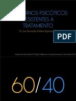Trastornos psicóticos resistentes a tratamiento