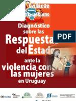 Diagnóstico sobre las respuestas del Estado ante la violencia contra las mujeres en Uruguay