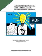 Reglas Administrativas y Organigrama del futuro propuesta por Claudio Leonel Ordóñez Urrutia