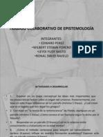 Trabajo Colaborativo Epsitemologia