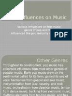 Influences on Music