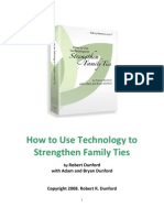 How to Use Technology to Strengthen Family Ties