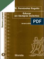Fernandez Enguita, M- Educar en tiempos inciertos.pdf