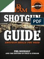 Shotgun Guide